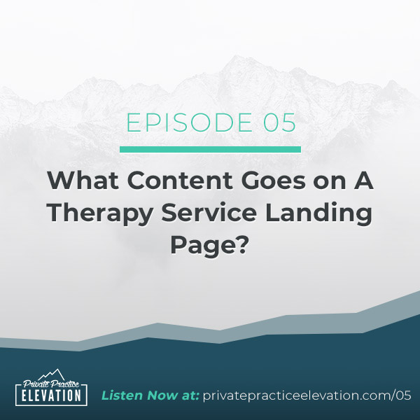 05. What Content Goes on A Therapy Service Landing Page?