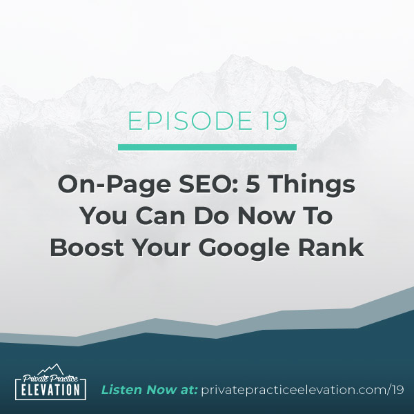 19. On-Page SEO: 5 Things You Can Do Now To Boost Your Google Rank