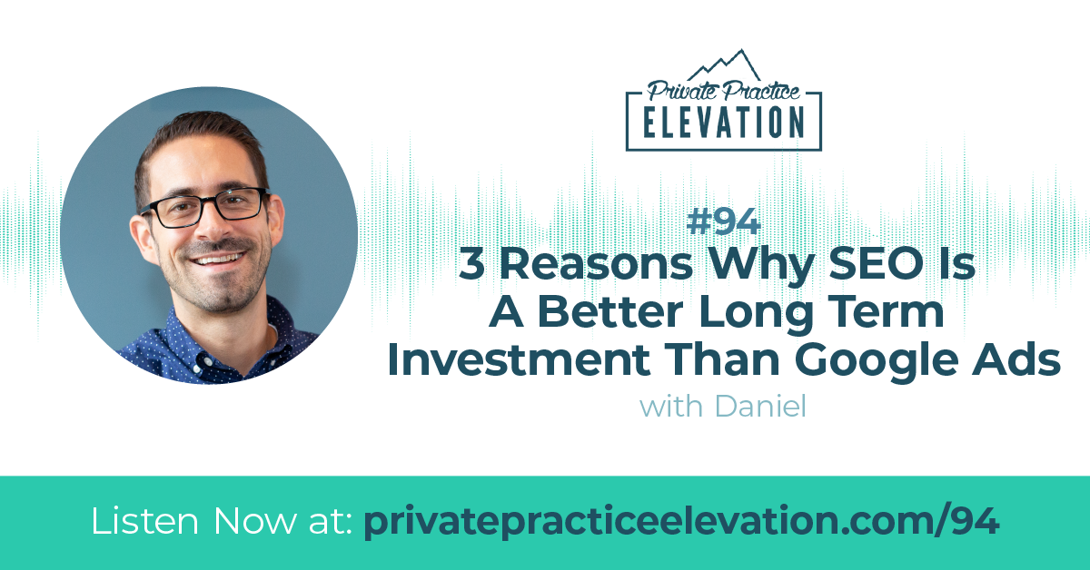94. 3 Reasons Why SEO Is A Better Long Term Investment Than Google Ads